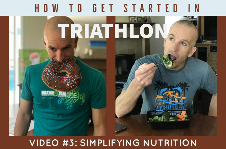 How to Get Started in Triathlon Video #4: Simplifying Nutrition